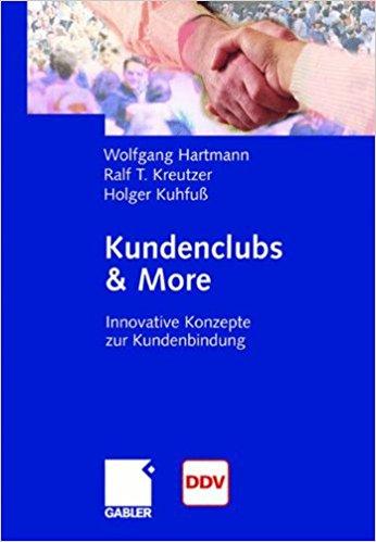 Book Cover: Kundenclubs & More - Innovative Konzepte zur Kundenbindung