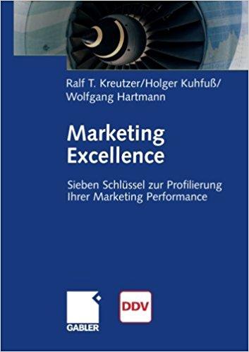 Book Cover: Marketing Excellence - Sieben Schlüssel zur Profilierung Ihrer Marketing Performance